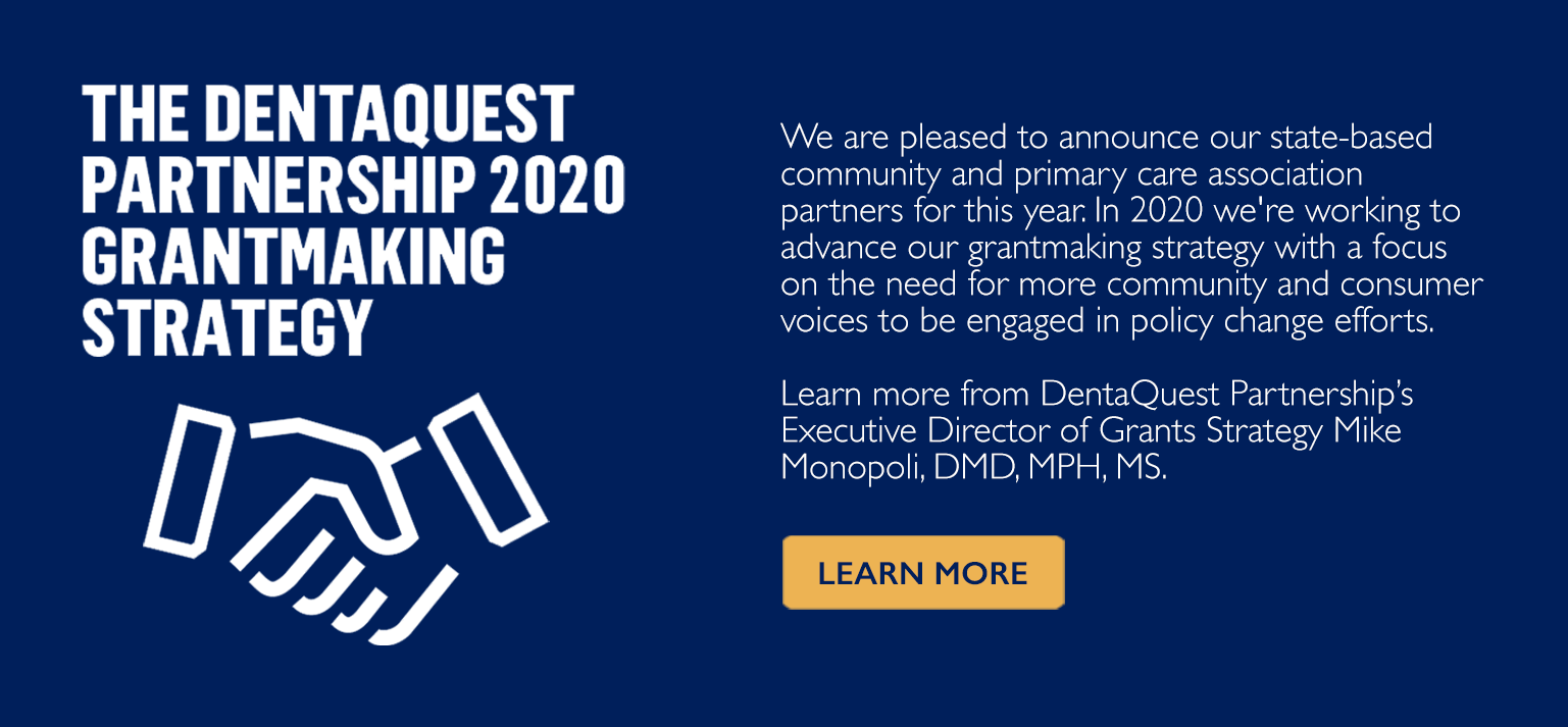 DentaQuest Partnership 2020 Grantmaking Strategy